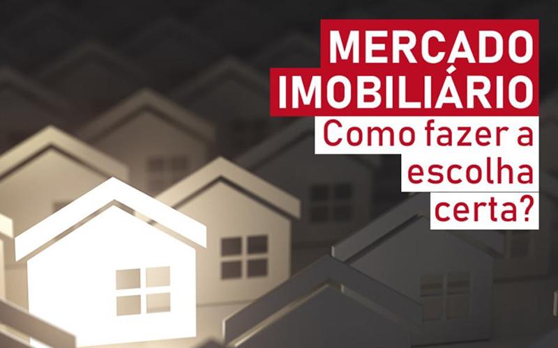 3 Razões para escolher o Mercado Imobiliário